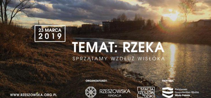 Temat: rzeka – w sobotę sprzątamy wybrzeże Wisłoka