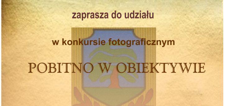 """640 lat Pobitna: Konkurs fotograficzny """"Pobitno w obiektywie"""""""